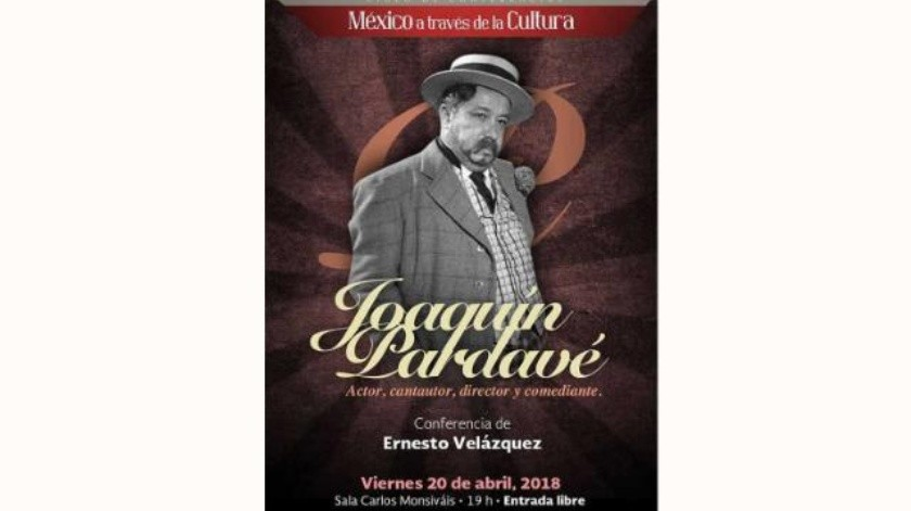 Vida y obra de Joaquín Pardavé será abordada por Ernesto Velázquez en el Cecut