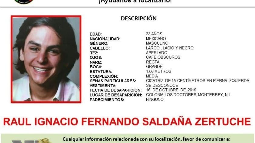 Desde el pasado miércoles 16 de octubre está desaparecido el joven estudiante del Tecnológico de Monterrey Raúl Ignacio Fernando Saldaña Zertuche, dijeron autoriades.