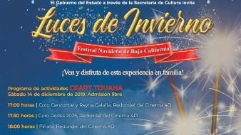 """Residentes y visitantes de Tijuana podrán disfrutar de las """"Luces de Invierno"""", a partir de las 17:00 horas, con el Coro Cenzontle y Reyna Calafia, en el Redondel del Cinema 4D."""