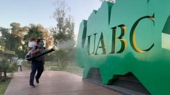 Desinfectan espacios públicos de UABC Mexicali