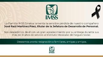 Asesinan a José Raúl Martínez, funcionario del IMSS en Sinaloa