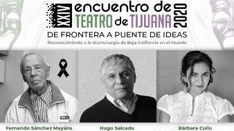 Ofrecerá el Cecut homenaje a dramaturgos de BC